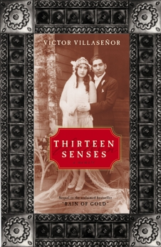 Thirteen Senses: A Memoir, Villasenor, Victor