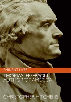 Thomas Jefferson: Author of America, Hitchens, Christopher