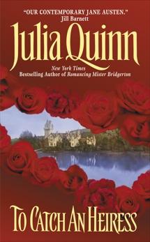 To Catch an Heiress, Quinn, Julia