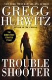 Troubleshooter, Hurwitz, Gregg