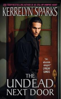 The Undead Next Door, Sparks, Kerrelyn