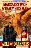 Well of Darkness: Volume One of the Sovereign Stone Trilogy, Hickman, Tracy & Weis, Margaret