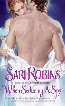 When Seducing a Spy, Robins, Sari