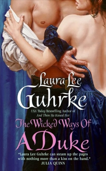 The Wicked Ways of a Duke, Guhrke, Laura Lee