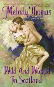 Wild and Wicked in Scotland, Thomas, Melody