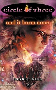 Circle of Three #13: And It Harm None, Bird, Isobel