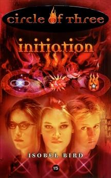 Circle of Three #15: Initiation, Bird, Isobel
