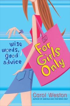 For Girls Only, Weston, Carol