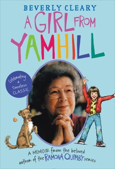 A Girl from Yamhill: A Memoir, Cleary, Beverly