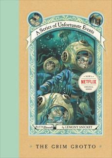 A Series of Unfortunate Events #11: The Grim Grotto, Snicket, Lemony