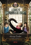 A Series of Unfortunate Events #2: The Reptile Room, Snicket, Lemony