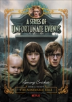 A Series of Unfortunate Events #4: The Miserable Mill, Snicket, Lemony