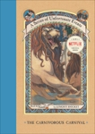 A Series of Unfortunate Events #9: The Carnivorous Carnival, Snicket, Lemony