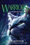 Warriors #5: A Dangerous Path, Hunter, Erin