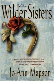 The Wilder Sisters: A Novel, Mapson, Jo-Ann