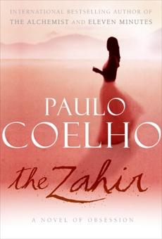 The Zahir: A Novel of Obsession, Coelho, Paulo