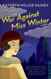 The War Against Miss Winter, Haines, Kathryn Miller