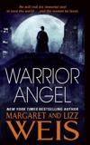 Warrior Angel, Weis, Margaret & Weis, Lizz
