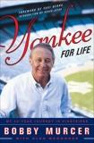 Yankee for Life: My 40-Year Journey in Pinstripes, Murcer, Bobby & Waggoner, Glen