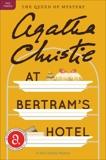 At Bertram's Hotel: A Miss Marple Mystery, Christie, Agatha