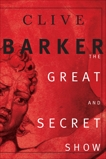 The Great and Secret Show: The First Book of the Art, Barker, Clive