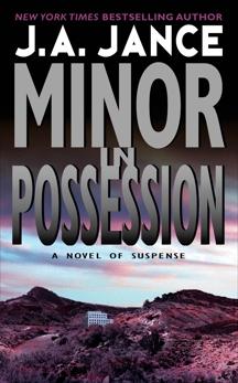 Minor in Possession: A J.P. Beaumont Novel, Jance, J. A.