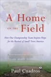 A Home on the Field: The Great Latino Migration Comes to Smal, Cuadros, Paul