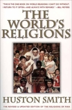The World's Religions, Revised and Updated: A Concise Introduction, Smith, Huston