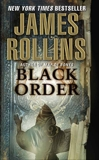Black Order: A Sigma Force Novel, Rollins, James