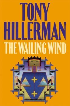 The Wailing Wind, Hillerman, Tony
