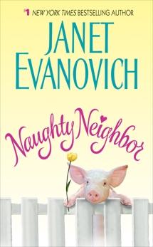 Naughty Neighbor, Evanovich, Janet