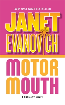 Motor Mouth: A Barnaby Novel, Evanovich, Janet
