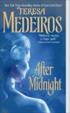 After Midnight, Medeiros, Teresa