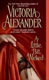 A Little Bit Wicked, Alexander, Victoria