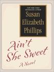 Ain't She Sweet?, Phillips, Susan Elizabeth