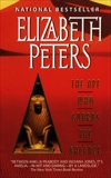 The Ape Who Guards the Balance: An Amelia Peabody Novel of Suspense, Peters, Elizabeth