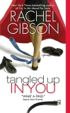 Tangled Up In You, Gibson, Rachel