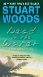 Dead in the Water: A Novel, Woods, Stuart