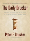The Daily Drucker: 366 Days of Insight and Motivation for Getting the Right Things Done, Drucker, Peter F.