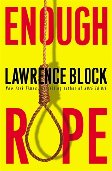 Enough Rope, Block, Lawrence