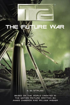 T2: The Future War, Stirling, S.M.