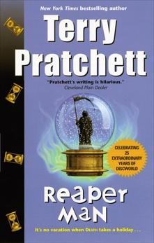 Reaper Man: A Novel of Discworld, Pratchett, Terry