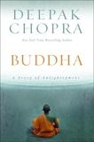 Buddha: A Story of Enlightenment, Chopra, Deepak