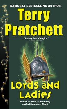 Lords and Ladies: A Novel of Discworld, Pratchett, Terry