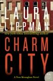 Charm City: A Tess Monaghan Novel, Lippman, Laura