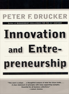 Innovation and Entrepreneurship, Drucker, Peter F.