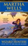 The Wizard Hunters: The Fall of Ile-Rien, Wells, Martha