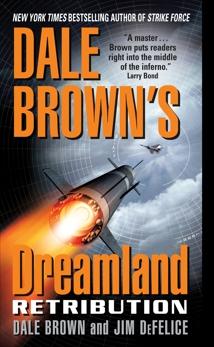 Dale Brown's Dreamland: Retribution, Brown, Dale & DeFelice, Jim & Brown, Dale