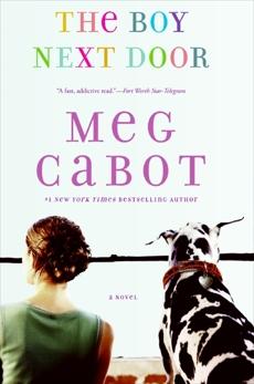 The Boy Next Door: A Novel, Cabot, Meg