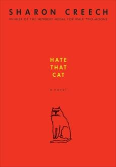 Hate That Cat: A Novel, Creech, Sharon